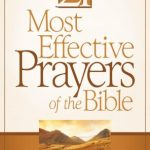 21 MOST EFFECTIVE PRAYERS OF THE BIBLE{COLLECTION},THE