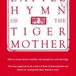 Battle Hymn For the Tiger Mom