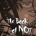 Book of Not, The