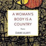 A Woman's Body is a Country (Poems)