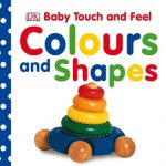 BABY TOUCH & FEEL COLOURS & SHAPES